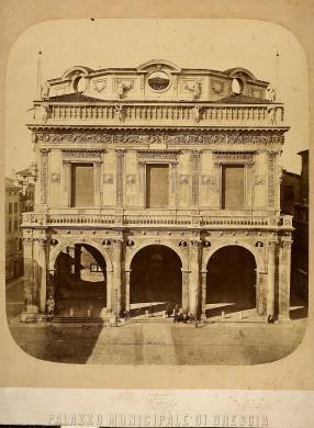 Rossetti, Giacomo, Brescia, Palazzo della Loggia, prospetto principale, albumina su carta, CC BY-NC-ND